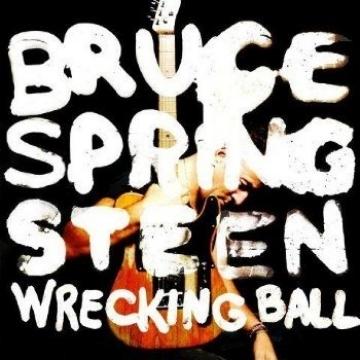 Bruce Springsteen & The E Street Band «Wrecking Ball»